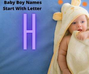 H 300x251 - List Of Christian Baby Boy Names Start With Letter H