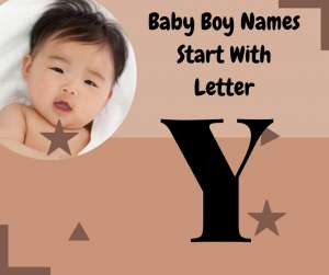 Y 300x251 - List Of Christian Baby Boy Names Start With Letter Y