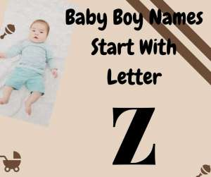 Z 300x251 - List Of Christian Baby Boy Names Start With Letter Z