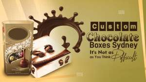 Custom-Chocolate-Boxes-Sydney-It's-Not-as-Difficul