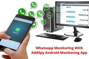 Whatsapp Monitoring With AddSpy Android Monitoring App